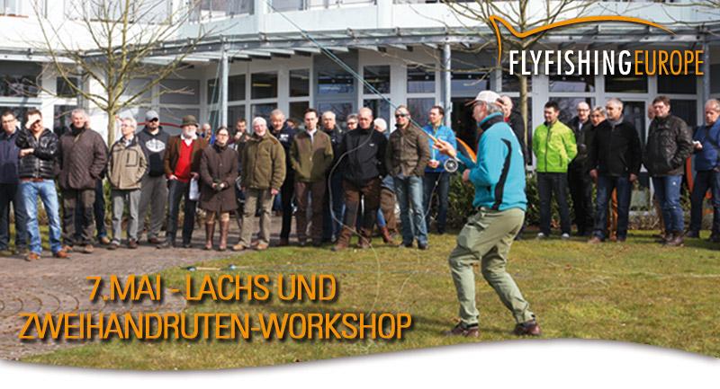 7. Mai - Lachs- und Zweihandruten-Workshop